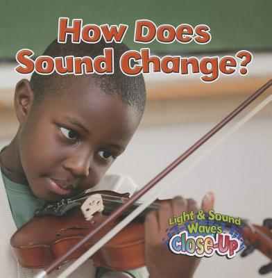 How Does Sound Change? - Johnson, Robin