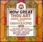 How Great Thou Art: Gospel Favorites from the Grand Ole Opry - Various Artists