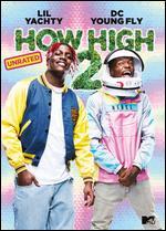 How High 2 - Bruce Leddy