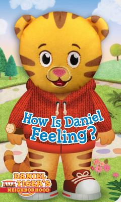 How Is Daniel Feeling? - Testa, Maggie (Adapted by), and Fruchter, Jason (Illustrator)