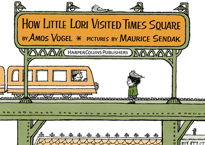 How Little Lori Visited Times Square - Vogel, Amos