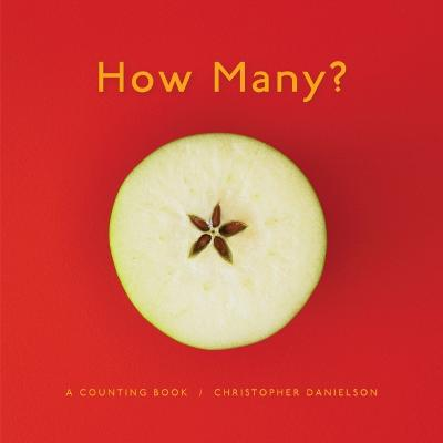 How Many? a Counting Book - Danielson, Christopher