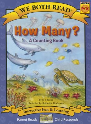 How Many? (We Both Read - Level Pk-K): A Counting Book - Panec, D J
