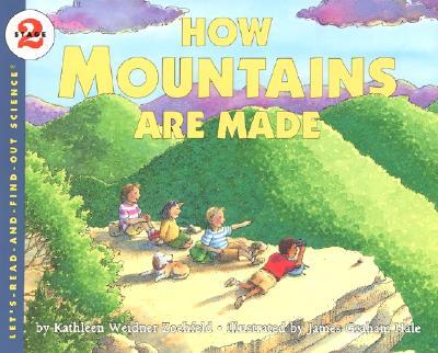 How Mountains Are Made - Short, Deborah J, and Tinajero, Josefina Villamil, PhD, and Schifini, Alfredo