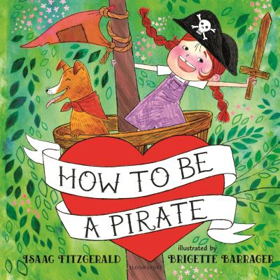 How to Be a Pirate - Fitzgerald, Isaac