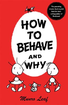 How to Behave and Why - Leaf, Munro
