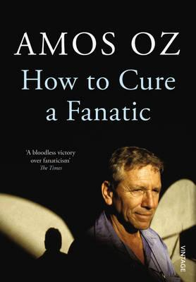 How to Cure a Fanatic - Oz, Amos