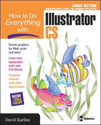 How to Do Everything with Illustrator CS - Karlins, David