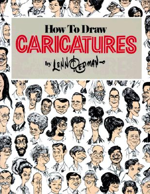 How to Draw Caricatures - Redman, Lenn