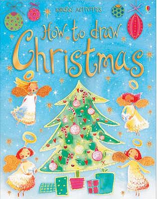 How To Draw: Christmas - Watt, Fiona