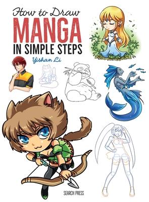 How to Draw: Manga: In Simple Steps - Li, Yishan