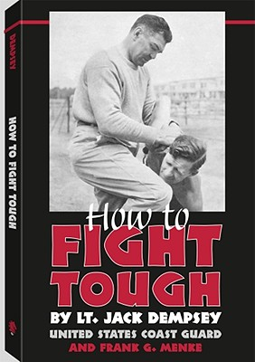 How to Fight Tough - Dempsey, Jack