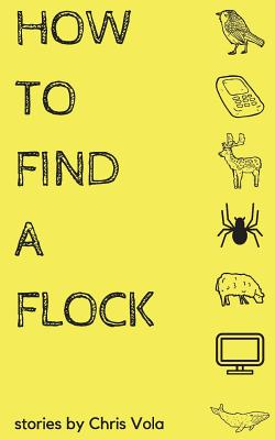How to Find a Flock - Vola, Chris