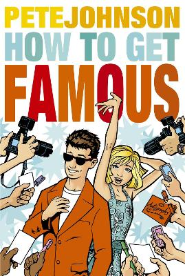 How to Get Famous - Johnson, Pete