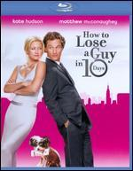 How to Lose a Guy in 10 Days [Blu-ray]