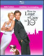 How to Lose a Guy in 10 Days [WS] [with Footloose Movie Cash] [Blu-ray]