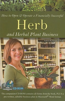 How to Open & Operate a Financially Successful Herb and Herbal Plant Business - Lorette, Kristie
