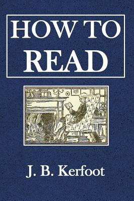 How to Read - Kerfoot, J B
