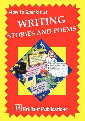 How to Sparkle at Writing Stories and Poems - Yates, Irene Dorothy