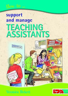 How to Support and Manage Teaching Assistants - Birkett, Veronica