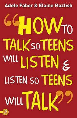 How to listen so teen will talk