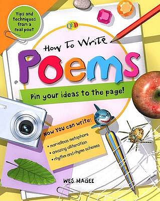 How to Write... Poems - Magee, Wes