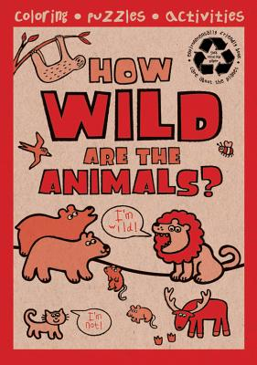 How Wild Are the Animals? - Autumn Publishing (Compiled by)