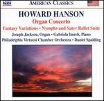 Howard Hanson: Organ Concerto