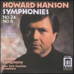 Howard Hanson: Symphonies Nos. 3 & 6; Fantasy Variations on a Theme of Youth