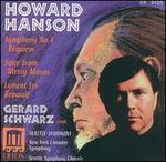 Howard Hanson: Symphony No. 4; Suite from Merry Mount; Lament for Beowulf