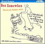 Howard Skempton: Ben Somewhen - Choral & Chamber Music