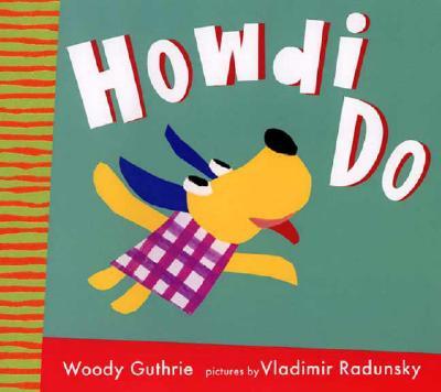Howdi Do -