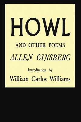 Howl and Other Poems - Ginsberg, Allen