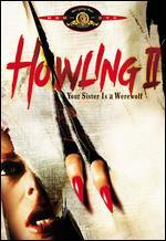 Howling II: Your Sister Is a Werewolf