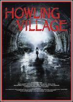 Howling Village [Blu-ray]