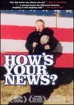 How's Your News? - Arthur Bradford