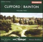 Hubert Clifford / Edgar Bainton: Orchestral Works, Vol. 2