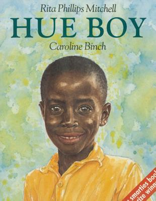 Hue Boy - Binch, Caroline (Illustrator), and Mitchell, Rita Phillips