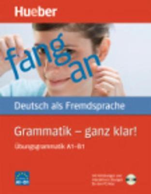 Hueber Dictionaries and Study-AIDS: Grammatik - Ganz Klar! -