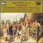 Hugo Alfvén: Cantatas