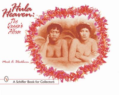 Hula Heaven: The Queen's Album - Blackburn, Mark A