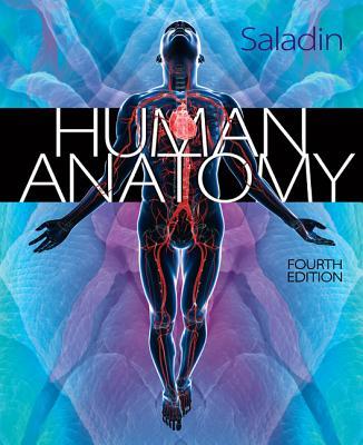 Human Anatomy - Saladin, Kenneth S.