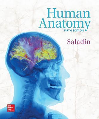 Human Anatomy - Saladin, Kenneth S, Dr.