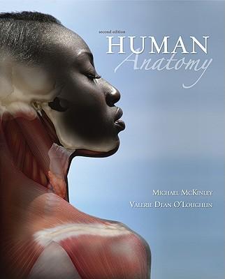 Human Anatomy - McKinley, Michael, and O'Loughlin, Valerie Dean