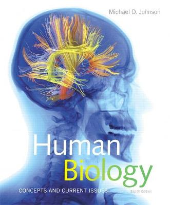 Human Biology: Concepts and Current Issues - Johnson, Michael D.