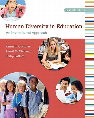 Human Diversity in Education: An Intercultural Approach - Cushner, Kenneth, Dr.