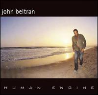Human Engine - John Beltran