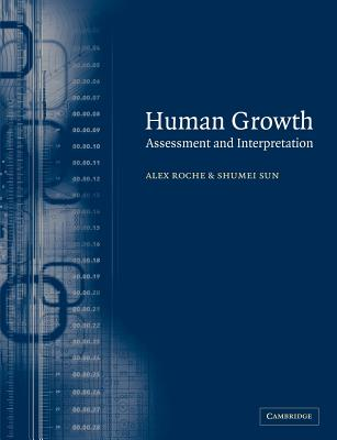 Human Growth: Assessment and Interpretation - Sun, Shumei S