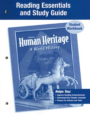 Human Heritage: A World History, Reading Essentials and Study Guide: Student Workbook - McGraw-Hill (Creator)