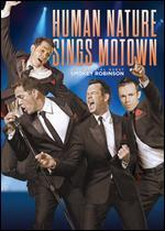 Human Nature Sings Motown with Special Guest Smokey Robinson